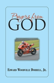 Prayers from God ebook by Edward Woodville Dorrell, Jr.