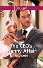 The Ceo's Nanny Affair ebook by Joss Wood