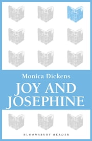 Joy and Josephine ebook by Monica Dickens