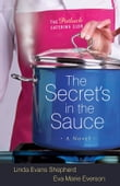 Secret's in the Sauce, The (The Potluck Catering Club Book #1)
