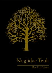 Nogjidae Teuli ebook by Ben R.J. Dictus