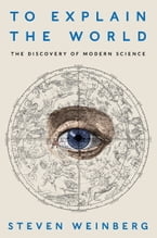 To Explain the World, The Discovery of Modern Science