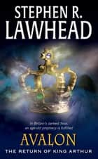 Avalon ebook by Stephen R. Lawhead