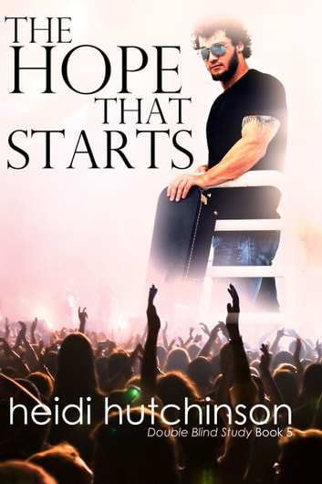 The Hope That Starts ebook by Heidi Hutchinson