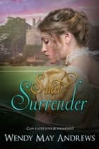 Sweet Surrender ebook by Wendy May Andrews
