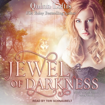 Jewel of Darkness audiobook by Quinn Loftis