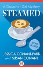 Steamed ebook by Jessica Conant-Park,Susan Conant