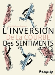 L'inversion de la courbe des sentiments ebook by Jean-Philippe Peyraud