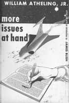 More Issues at Hand ebook by James Blish