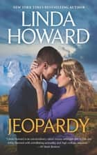 Jeopardy/A Game Of Chance/Loving Evangeline ebook by LINDA HOWARD