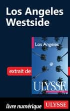 Los Angeles : Westside ebook by Collectif