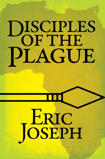 Disciples of the Plague ebook by Eric Joseph