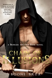 Chain of Illusions ebook by Boone Brux
