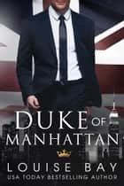 Duke of Manhattan ebook by