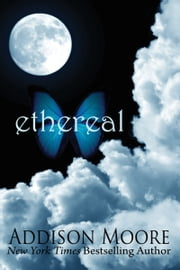 Ethereal ebook by Addison Moore