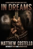 In Dreams ebook by Matthew Costello