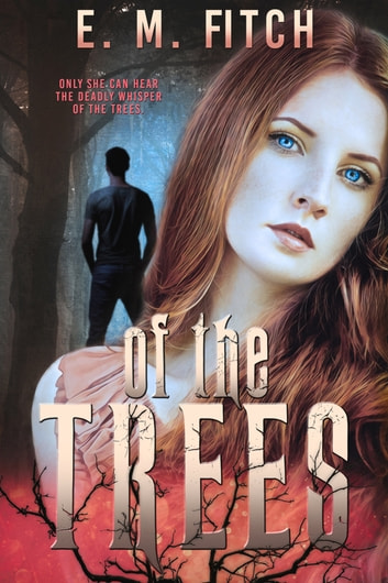 Of the Trees ebook by E.M. Fitch