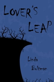 Lover's Leap ebook by Linda Boltman