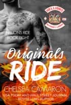 Originals Ride - Hellions Motorcycle Cycle ebook by Chelsea Camaron