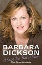 A Shirt Box Full of Songs ebook by Barbara Dickson