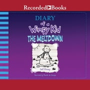 Diary of a Wimpy Kid: The Meltdown audiobook by Jeff Kinney