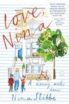 Love, Nina ebook by Nina Stibbe