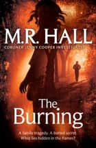 The Burning ebook by M. R. Hall