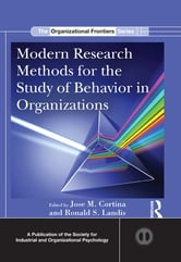 Modern Research Methods for the Study of Behavior in Organizations ebook by