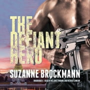 The Defiant Hero audiobook by Suzanne Brockmann