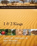 1 and 2 Kings ebook by John M. Monson,Iain Provan,John H. Walton