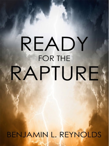 Ready for the Rapture 電子書 by Benjamin Reynolds