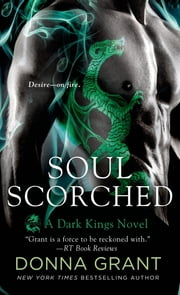 Soul Scorched - A Dragon Romance ebook by Donna Grant