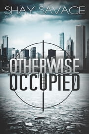 Otherwise Occupied - Evan Arden, #2 ebook by Shay Savage