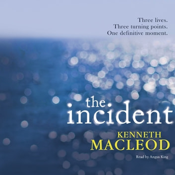 The Incident audiobook by Kenneth Macleod