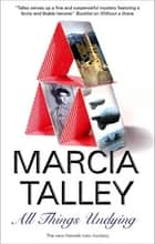 All Things Undying ebook by Marcia Talley