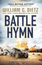 Battle Hymn ebook by William C. Dietz