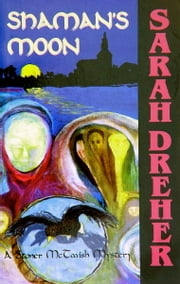Shaman's Moon ebook by Sarah Dreher