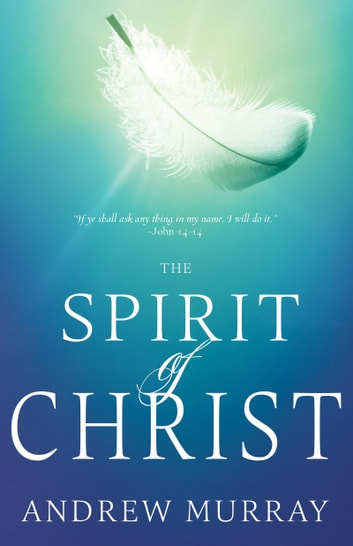The Spirit of Christ 電子書 by Andrew Murray