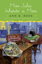 Miss Julia Inherits a Mess ebook by Ann B. Ross