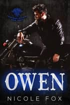Owen (Book 3) - Fourstroke Fiends MC, #3 ebook by