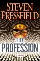 The Profession eBook par Steven Pressfield