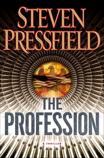 The Profession - A Novel ebook by Steven Pressfield