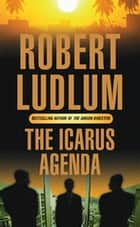 The Icarus Agenda ebook by Robert Ludlum