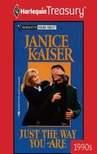 Just the Way You Are ebook by Janice Kaiser