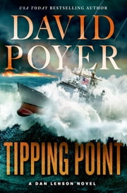 Tipping Point - The War with China - The First Salvo ebook by David Poyer