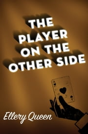 The Player on the Other Side ebook by Ellery Queen