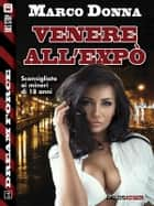 Venere all'Expo ebook by Marco Donna