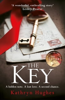 The Key - The most gripping, heartbreaking book of the year ebook by Kathryn Hughes