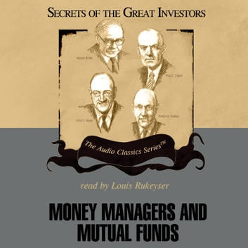 Money Managers and Mutual Funds audiobook by Donald J. Christensen,Mark Skousen,Pat Childs