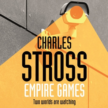 Empire Games audiobook by Charles Stross